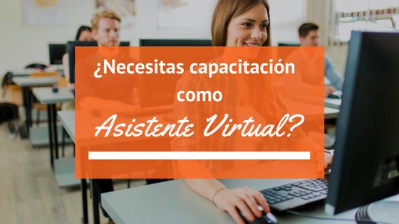¿Necesitas capacitación como Asistente Virtual?