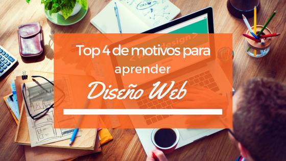 Top 4 de motivos para aprender diseño web