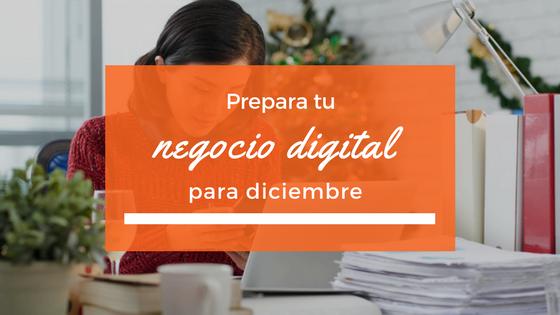 Prepara tu negocio digital para diciembre