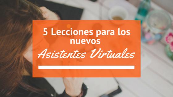 5 Lecciones para los nuevos Asistentes Virtuales