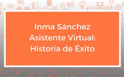 Inma Sánchez Asistente Virtual: Historia de Éxito